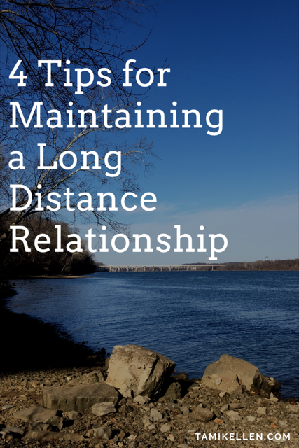4 Tips for Conquering Long Distance Relationships
